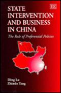 Description: State Intervention and Business in China: The Role of Preferential Policies